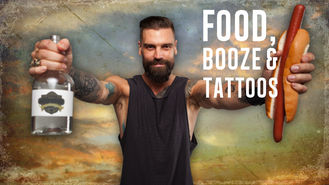 Netflix box art for Food, Booze & Tattoos - Season 1