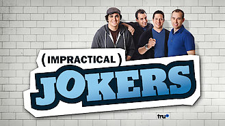 Impractical Jokers (2011) on Netflix in Canada
