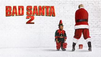 Bad Santa 2 (2016) on Netflix in Italy